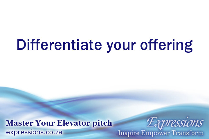 Differentiate your offering